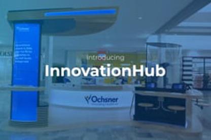 Ochsner Innovation Hub