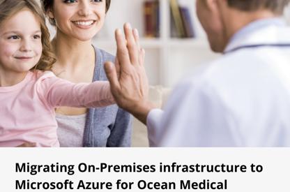 Microsoft Azure for Ocean Medical