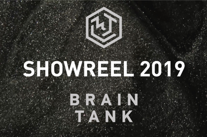 BRAIN TANK 2019 Showreel