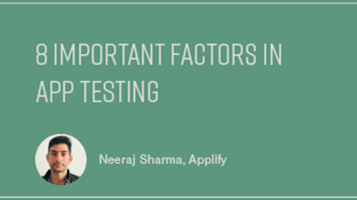 8 Important Factors in App Testing