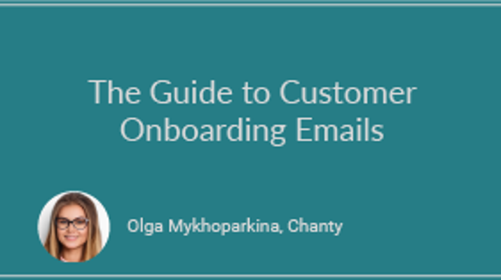 The Guide to Customer Onboarding Emails