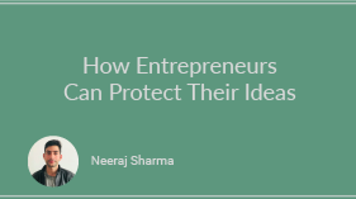 How Entrepreneurs Can Protect Their Ideas