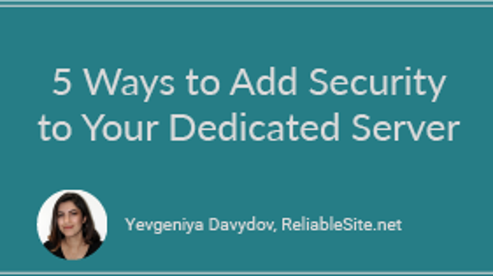 5 Ways to Add Security to Your Dedicated Server