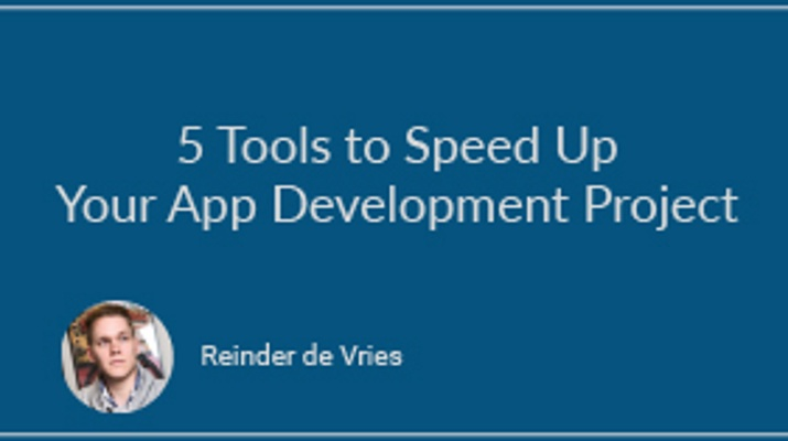 5 Tools to Speed Up Your App Development Project