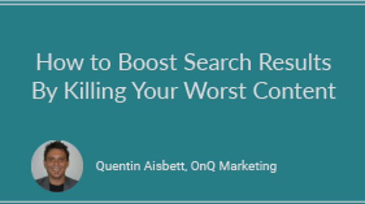 How to Boost Search Results By Killing Your Worst Content