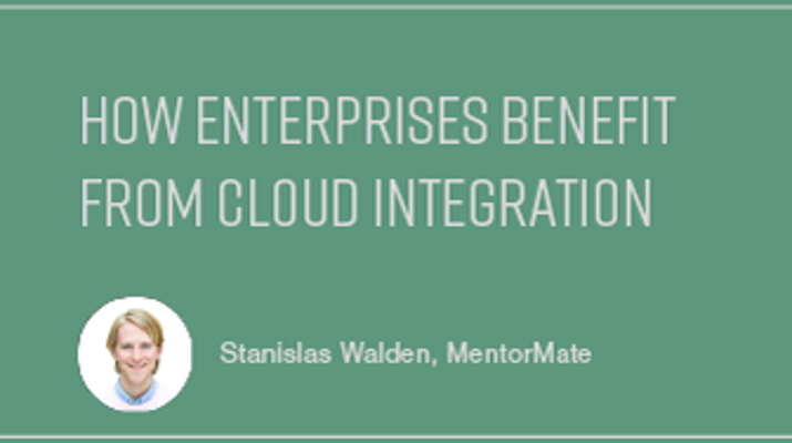 How Enterprises Benefit from Cloud Integration