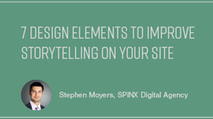 7 Design Elements to Improve Storytelling on Your Site