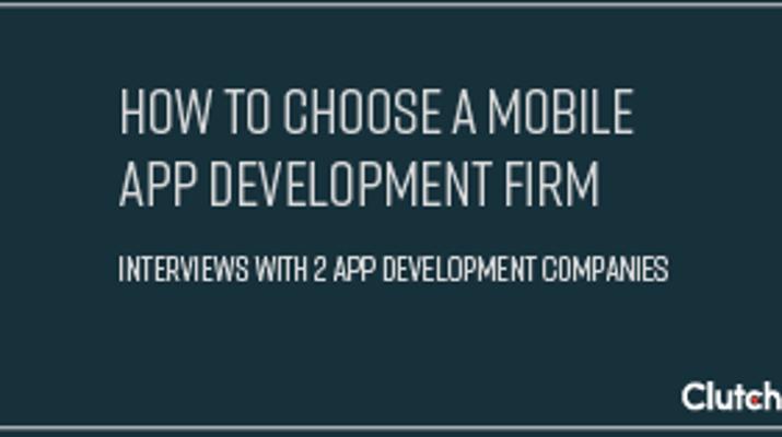 How to Choose an App Development Firm