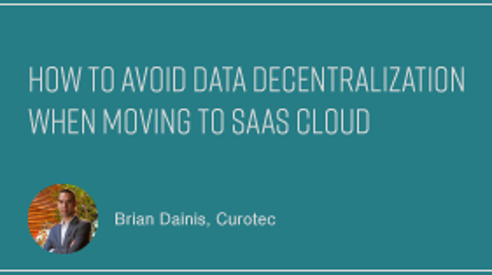 How to Avoid Data Decentralization When Moving to SaaS Cloud