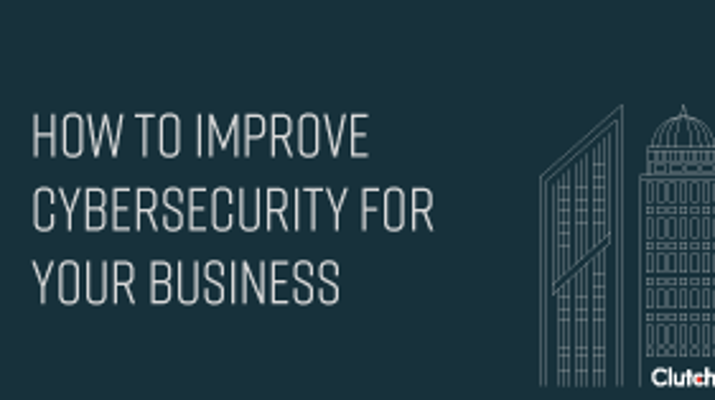 How to Improve Cybersecurity for Your Business