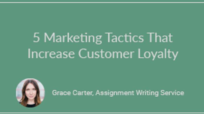 5 Marketing Tactics That Increase Customer Loyalty