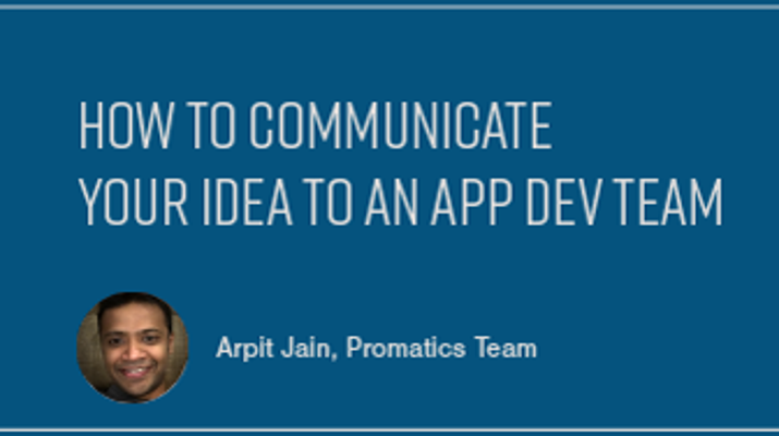 How to Communicate Your Idea to an App Development Team