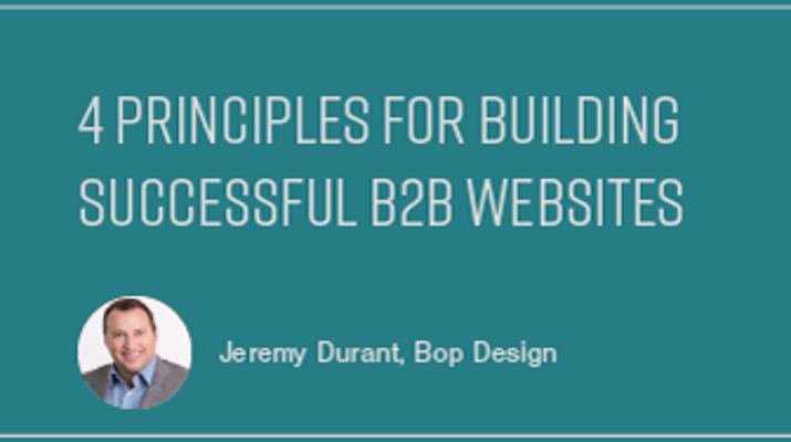 4 Principles for Building Successful B2B Websites
