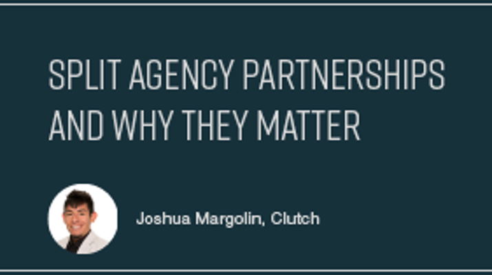 Split Agency Partnerships & Why They Matter