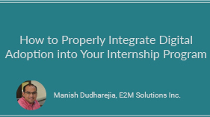 How to Properly Integrate Digital Adoption Into Your Internship Program