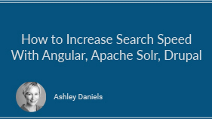 How to Increase Search Speed With Angular, Apache Solr, and Drupal