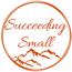 Succeeding Small