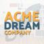 Acme Dream Company